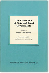 """The Fiscal Role of State and Local Governments: Highlights of """"Essays in Fiscal Federalism,"""" A New Study"""