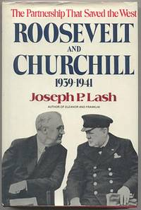Roosevelt and Churchill 1939-1941 by  Joseph Lash - First Edition - from Mason Fine Books (SKU: 00800)
