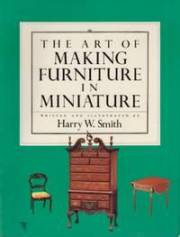 The Art of Making Furniture in Miniature