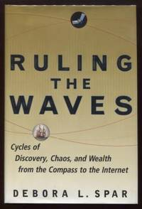 image of Ruling the Waves ;  Cycles of Discovery, Chaos, and Wealth, from the  Compass to the Internet  Cycles of Discovery, Chaos, and Wealth, from the  Compass to the Internet
