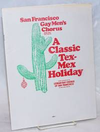 A Classic Tex-Mex Holiday [souvenir program] special appearance by the Lesbian/Gay Chorus of San Francisco, December 1990