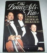 The Beaux Arts Trio: A Portrait