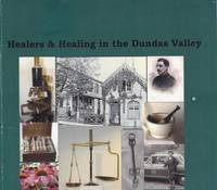 Healers & Healing in the Dundas Valley