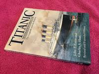 """Titanic"": Destination Disaster - The Legends and the Reality"