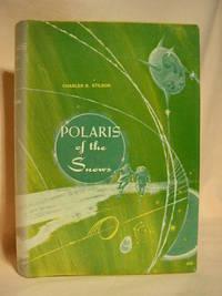 POLARIS OF THE SNOWS