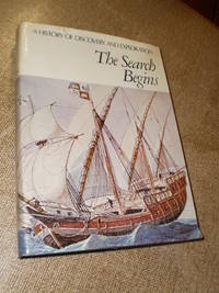 The Search Begins/ A History of Discovery and Exploration
