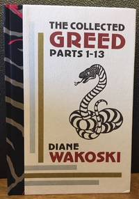 THE COLLECTED GREED. Parts 1-13