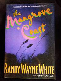 The Mangrove Coast SIGNED Advance Reader's Copy