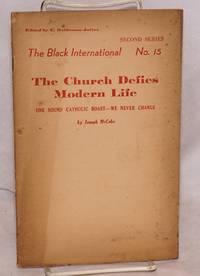 image of The church defies modern life one sound catholic boast-- we never change