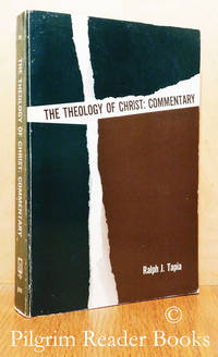 The Theology of Christ: Commentary. Readings in Christology.