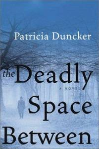 image of The Deadly Space Between