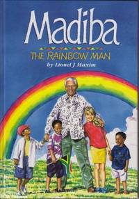 Madiba: The Rainbow Man