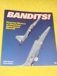 MBI, Bandits! Pictorial History of American Adversarial Aircraft