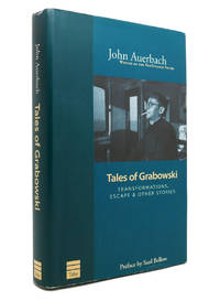 TALES OF GRABOWSKI Transformations Escape & Other Stories