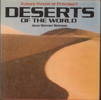 image of Future Threat or Promise?  DESERTS OF THE WORLD