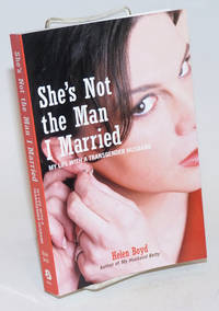 She\'s Not the Man I Married: my life with a transgender husband
