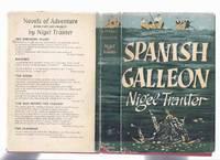 Spanish Galleon -by Nigel Tranter