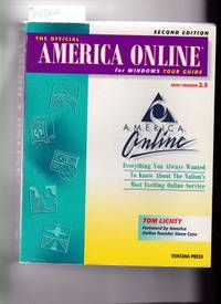 image of THE OFFICIAL AMERICA ONLINE TOUR GUIDE FOR WINDOWS NEW VERSION 2.5  Everything You Always Wanted to Know about the Nation's Most Exciting  Online Service