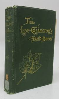 image of The Leaf-Collector's Hand-Book and Herbarium