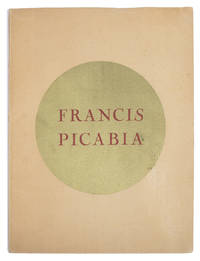 [Exhibition Catalog] Exposition Francis Picabia, organisée par Emile Fabre [Large Paper] by  Emeram [contributes]  Emile [edits and introduces]; Clemansin du Maine - Limited Edition - 1927 - from Fine Editions Ltd and Biblio.co.uk