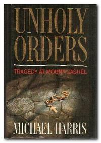 Unholy Orders Mount Cashel Tragedy