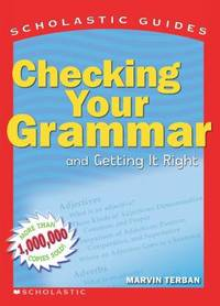Checking Your Grammar and Getting It Right