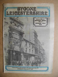 Bygone Leicestershire: Leicester Mercury Special Issue No. 2. February 27, 1984.