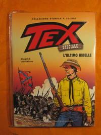 Tex: Speciale L'ultimo Ribelle  (#14)