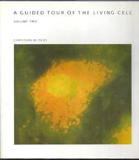 image of A Guided Tour of the Living Cell.  Volume Two