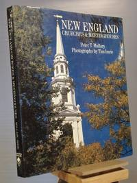 New England Churches & Meetinghouses: 1680 - 1830