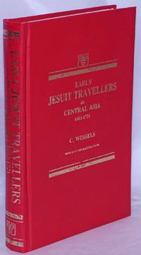 image of Early Jesuit Travellers in Central Asia, 1603-1721. With map and illustrations