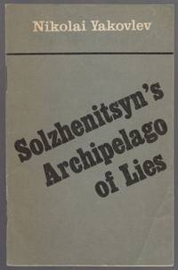 image of Solzhenitsyn's Archipelago of Lies