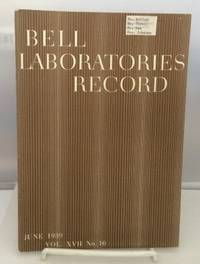 Bell Laboratories Record June 1939 (Volume XVII, No. 10)