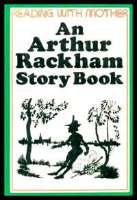 image of AN ARTHUR RACKHAM STORY BOOK