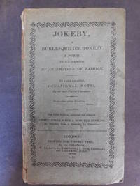 Jokeby, A Burlesque on Rokeby.  A Poem, In Six Cantos. By an Amateur of Fashion by  John) (Roby - Hardcover - Fifth Edition, Enlarged  - 1813 - from Old Bookshelf (SKU: 002365)