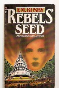 REBELS' SEED [A POWERFUL NEW HULZEIN ADVENTURE]