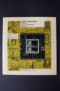 Dan S. Hanganu Architect Projects and Buildings 1980-1990 / architecte - Projets et realizations...