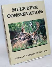 image of Mule Deer Conservation: Issues and Management Strategies