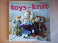 image of Toys to Knit: Dozens of Patterns for Heirloom Dolls, Animals, Doll Clothes, and Accessories