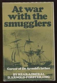 At War with the Smugglers ;  Career of Dr.Arnold's Father  Career of  Dr.Arnold's Father
