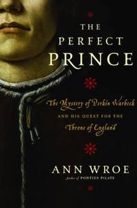 The Perfect Prince : The True Story of an Extraordinary Deception at the Dawn of the Renaissance