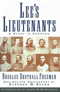 Lees Lieutenants 3 Volume Abridged Vol. 3, Pt. 2 : A Study in Command