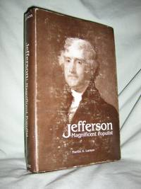 Jefferson: Magnificent Populist