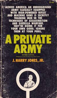A Private Army by  Jr J. Harry Jones - Paperback - 1969 - from The Book Store and Biblio.com
