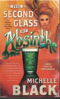 Second Glass Of Absinthe