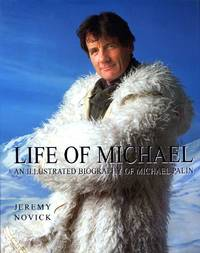 image of Life of Michael : An Illustrated Biography of Michael Palin