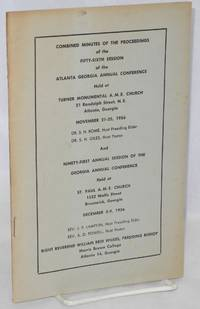 image of Combined minutes of the proceedings of the Fifty-Sixth session of the Atlanta Georgia Annual Conference held at Turner Memorial AME Church... November 21-25, 1956 ... and Ninety-first Annual Session of the Georgia Annual Conference held at St. Paul AME Church ... December 5-9, 1956..