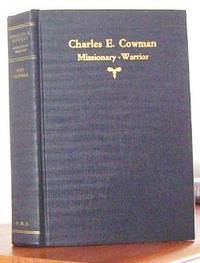 image of Charles E. Cowman : Missionary :Warrior