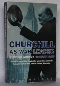 image of Churchill as War Leader - Right or Wrong?