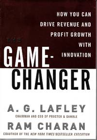 Game Changer by A. G. Lafley - Signed First Edition - 2008 - from Paper Time Machines (SKU: 4165)